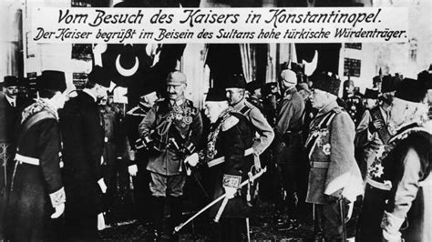 Germans And Ottomans In The First World War A Partnership Ottoman German Alliance