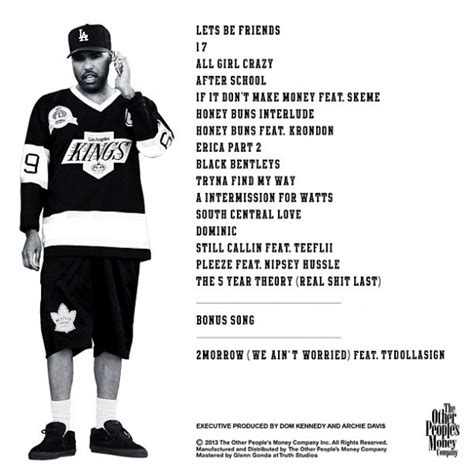 dom kennedy album out now listen to 2morrow with ty