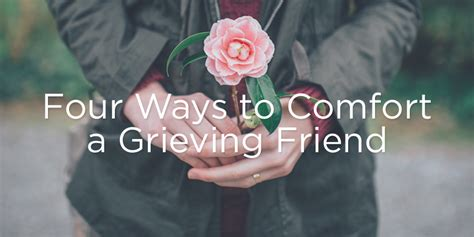 comfort a friend who is grieving four ways to comfort a grieving friend true woman blog