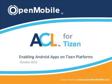 acl tizen upgrade android openmobile acl for tizen android apps on tizen