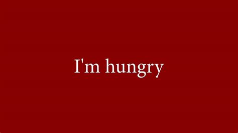 I M i m hungry portuguese