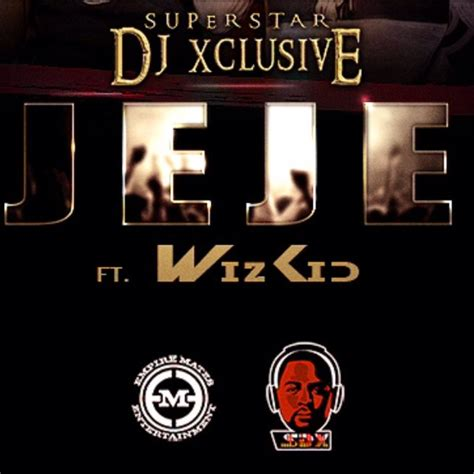 download mp3 dj xclusive cash only video premiere dj xclusive jeje ft wizkid jaguda com