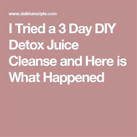 3 Day Detox Cleanse Diy by 25 Best Ideas About Juice Cleanse On Detox