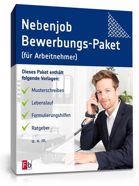 Bewerbungsfoto Nebenjob Nebenjob Bewerbungs Paket F 252 R Arbeitnehmer De Bewerbung