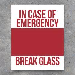 in of emergency glass printable humorous home