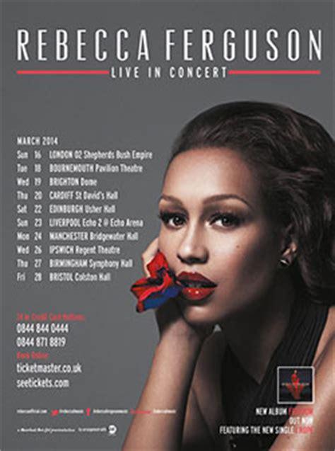 rebecca ferguson latest album rebecca ferguson announces 2014 uk tour dates
