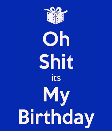 Its My Birthday by Oh Its My Birthday Poster Joe Keep Calm O Matic