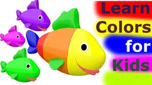 learning colors for toddlers learn colors for 3d learn colors with fish for