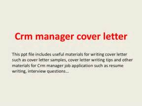 Crm Administrator Cover Letter by Crm Manager Cover Letter