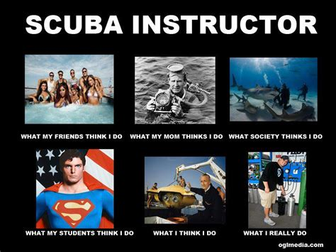 Scuba Diving Meme - downeast diving how a scuba instructor is viewed 2