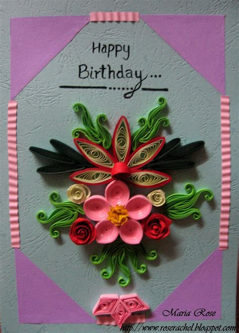 How To Make Paper Cards For Birthday - leisure space quillled birthday card