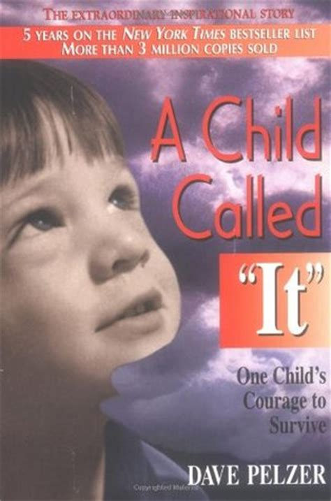 called to be books a child called quot it quot dave pelzer 1