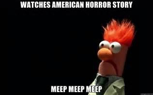 Beaker Meme - watches american horror story meep meep meep beaker