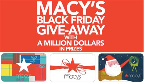 Macy S Instant Win - macy s black friday giveaway instantly win 10 250 macy s gift cards 72 000