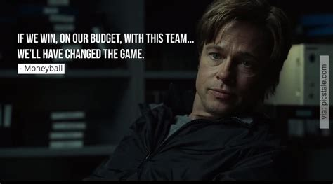 movie quotes moneyball we ll have changed the game moneyball quote