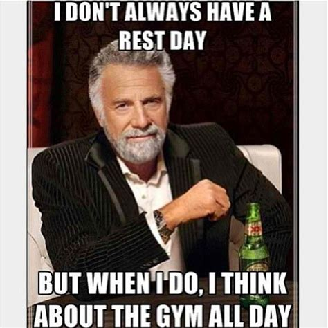 Gym Rest Day Meme - 25 best ideas about rest day humor on pinterest