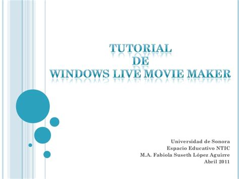 tutorial windows live movie maker 2011 windows live movie maker