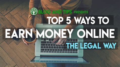Make Money Online Legally - 5 best ways to earn money online make money legal way chapter one making online