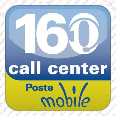 poste mobile servizio clienti postemobile la nuova applicazione 160 call center per