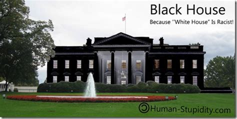 black white house quot white house quot is racist repaint it quot black house quot human