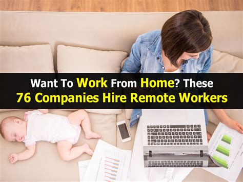 want to work from home these 76 companies hire remote workers