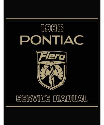 how to download repair manuals 1986 pontiac fiero parking system 1986 pontiac fiero body chassis electrical service manual