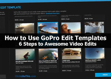 how to use gopro studio templates how to use gopro edit templates 6 steps to awesome