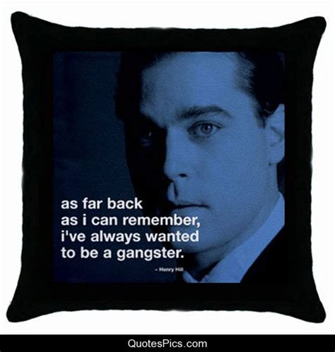 film gangster quotes famous quotes from gangsters quotesgram