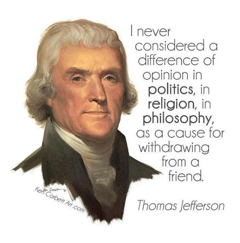 quotes thomas jefferson i never consider a difference of opinion by thomas