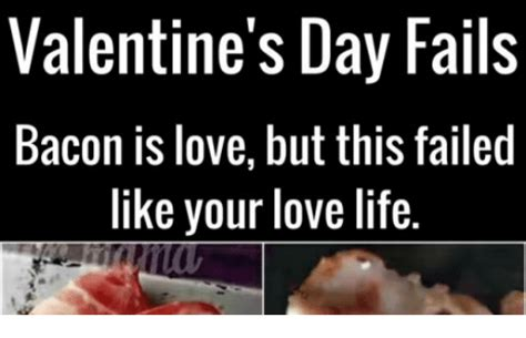 valentines day fails search memes on me me