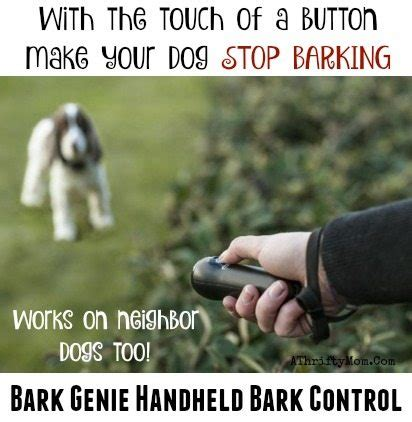 how to stop my puppy from barking how to make your stop barking with the touch of a button bark genie handheld bark