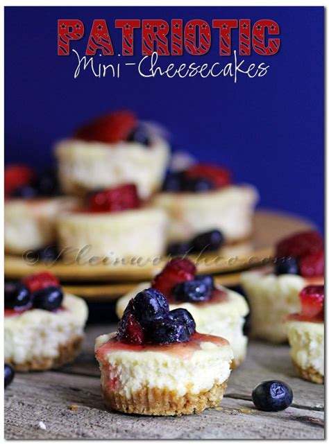 day dessert recipes patriotic mini cheesecakes recipe patriotic desserts