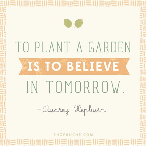 Garden Quotes Hepburn There Is A Shade Of For Every By Hepburn