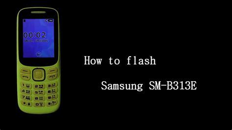 samsung sm b313e flash done