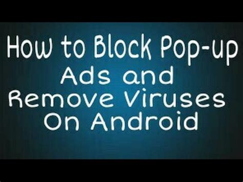 android pop up ads how to block pop up ads on android without any application steps explained