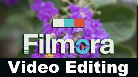 filmora editing tutorial video editing tutorial with filmora best video editing