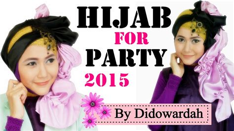 tutorial hijab wisuda by didowardah tutorial hijab lebaran pesta wisuda blended beaded by
