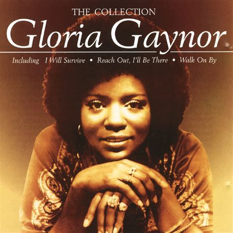 the best of gloria gaynor the collection gloria gaynor and listen to