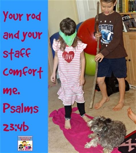 your rod and staff comfort me teaching psalms 23 to kids