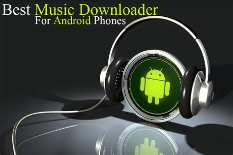best music downloader for android