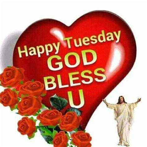 happy tuesday god bless  pictures   images