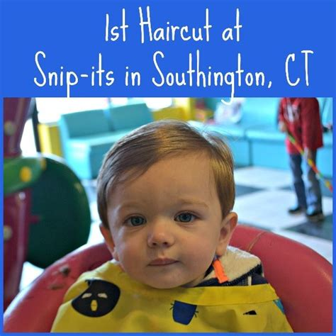 haircuts at home ct 1st haircut at snip its in southington ct ct mommy blog
