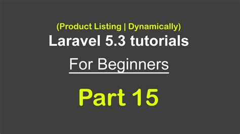 laravel 5 dynamic layout product listing dynamically laravel 5 3 tutorials