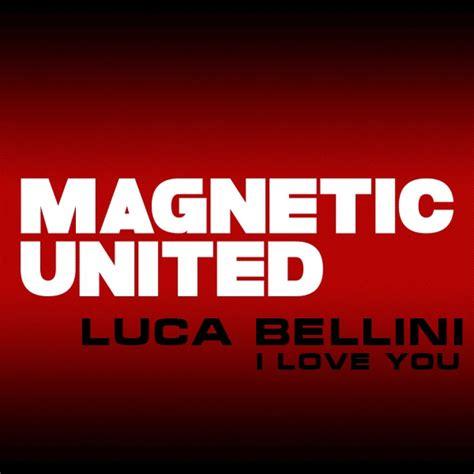 i love you album songs mp3 i love you single luca bellini mp3 buy full tracklist