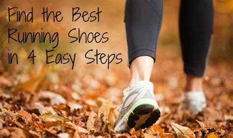 find the best running shoe find the best running shoes 4 easy steps