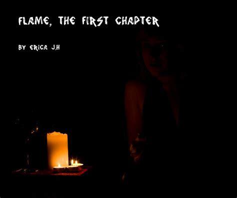 Novel Flames Original the chapter by erica j h humor blurb books