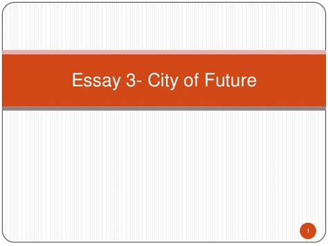 Essay On Cities Of Future With Diagram by Essay 3 City Of Future