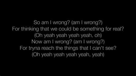 yo side of the bed lyrics nico vinz am i wrong lyrics youtube