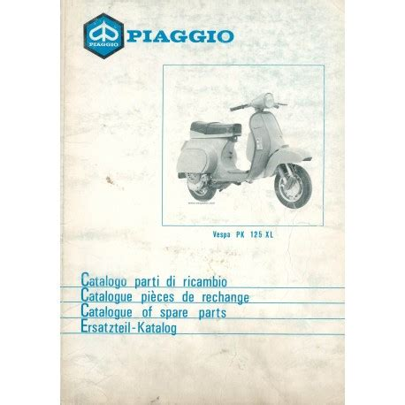 Spare Part Vespa Lx catalogue of spare parts scooter vespa pk 125 xl mod
