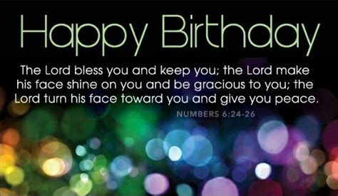 Happy Birthday Bible Quotes Birthday Numbers 6 24 26 Birthday Bible Verse